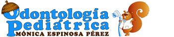 Dra. Mónica Espinosa Perez – Odontología Pediátrica